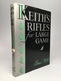 KEITH'S RIFLES FOR LARGE GAME
