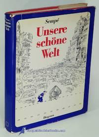 Unsere schöne Welt: ein Bilderbuch für fortschrittliche Leute (Our  Beautiful World: A...
