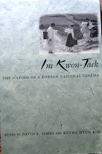 Im Kwon-Taek: The Making of a Korean National Cinema
