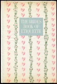 The Bride's Book of Etiquette by The Editors of the Bride Magazine - 1st - 1948 - from Appledore Books, ABAA and Biblio.co.uk