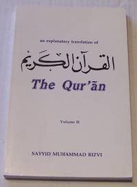 image of An Explanatory Translation of the Qur'an, Volume II