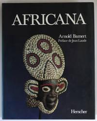Africana, l'art tribal de la forêt vierge et de la savane. Préface de Jean Laude.