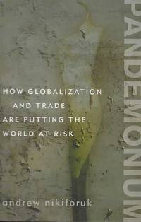 How Globalization and Trade are putting the World at Risk