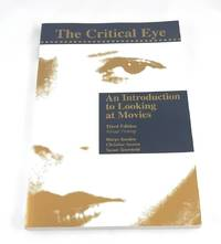 The Critical Eye: An Introduction to Looking at Movies