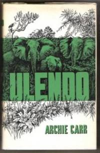 ULENDO Travels of a Naturalist in and out of Africa