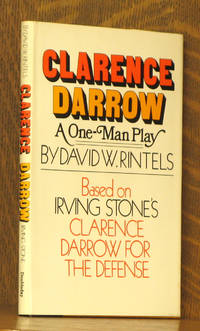 CLARENCE DARROW A ONE-MAN PLAY