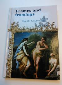 Frames & Framing by Tim Newberry - Hardcover - 2006-07-26 - from Transition Living (SKU: 305)