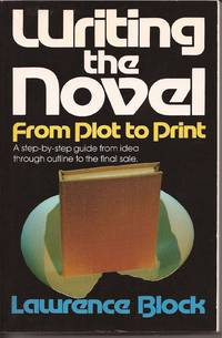 image of Writing the Novel From Plot to Print