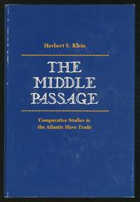 image of The Middle Passage: Comparative Studies in the Atlantic Slave Trade