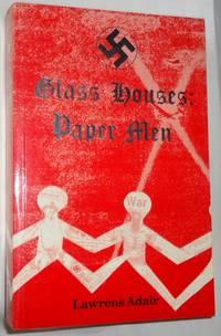 Glass Houses ~ Paper Men