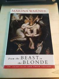 image of From the Beast to the Blonde: On Fairy Tales and their Tellers
