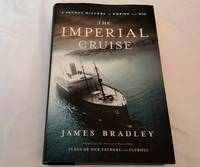 The Imperial Cruise; a Secret History of Empire and War