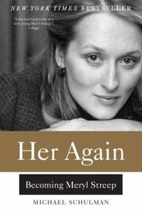 Her Again : Becoming Meryl Streep