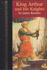 image of King Arthur and His Knights (Children's Classics)