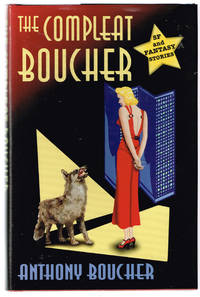 image of The Compleat Boucher: The Complete Short Science Fiction and Fantasy of Anthony Boucher