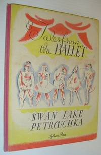 Swan Lake - Petrouchka: Tales from the Ballet