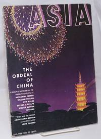 Asia. Founded in 1917 by Willard Straight [published monthly], July, 1936. Volume xxxvi Number 7. Price 35 cents