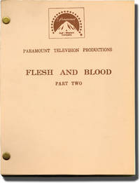 image of Flesh and Blood [Flesh and Blood: Part Two] (Original teleplay script for the 1979 film)