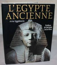 L'Egypte Ancienne Au Royaume des Pharaons