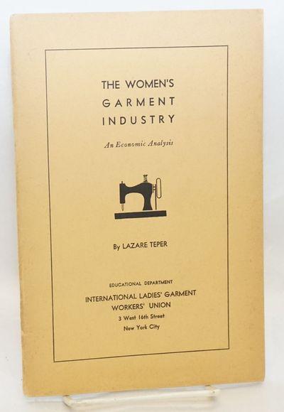New York: Educational Department, International Ladies' Garment Workers' Union, 1937. 40p., wraps, o...