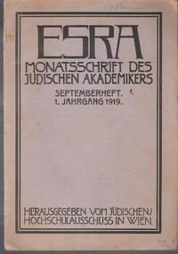 Esra : Monatsschrift des jüdischen Akademikers. Septemberheft. 1 Jahrgang 1919
