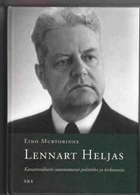 Lennart Heljas. Kansainvalisesti Suuntautunut Poliitikko Ja Kirkonmies