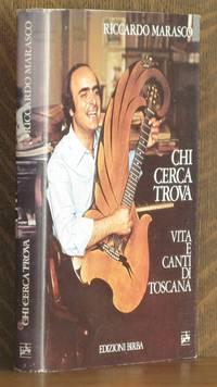 CHI CERCA TROVE