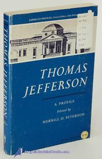 Thomas Jefferson: A Profile (American Profiles series)