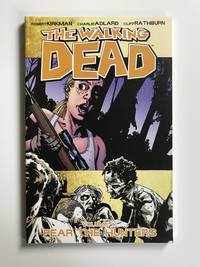 The Walking Dead Volume 11: Fear The Hunters (Walking Dead (6 Stories))