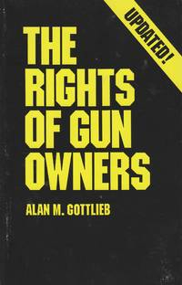 image of The Rights of Gun Owners