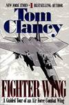 image of Fighter Wing: A Guided Tour of an Airforce Combat Wing (Tom Clancy's Military Reference) (Paperback)