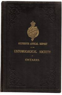 Sixteenth Annual Report of the Entomological Society of Ontario. 1886
