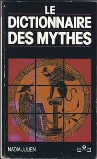 Le dictionnaire des mythes