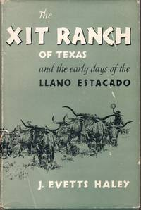 image of The XIT Ranch of Texas, And the Early Days of the Llano Estacado