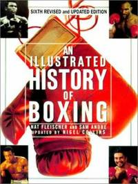 An Illustrated History of Boxing by Nat Fleischer - Paperback - 2002 - from ThriftBooks (SKU: G0806522011I5N00)