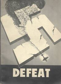 Defeat: The Material Presented Herewith Was Prepared By Headquarters Army Air Forces,...