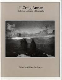 J. CRAIG ANNAN: SELECTED TEXTS AND BIBLIOGRAPHY