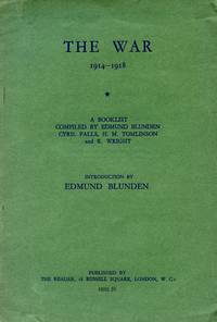 The War, 1914-1918: A Booklist Compiled by Edmund Blunden, Cyril Falls, H.M. Tomlinson and R. Wright
