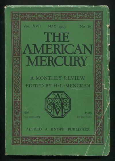 New York: The American Mercury, Inc.. Good. 1929. (Vol. XVII; No. 65). Periodical. . No big names ar...