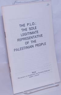 image of The PLO: the sole legitimate representative of the Palestinian people
