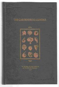The Gardeners Kalendar The Works of Each Month in the English Garden 1777