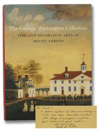 The George Washington Collection: Fine and Decorative Arts at Mount Vernon
