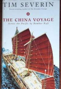 image of The China Voyage: Across the Pacific by Bamboo Raft