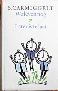 image of We leven nog & Later is te Laat