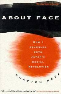 image of About Face : How I Stumbled onto Japan's Social Revolution