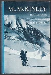 image of Mt. McKinley: the Pioneer Climbs