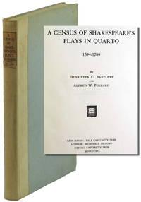 Census of Shakespeare's Plays in Quarto 1594-1709