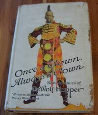 Once a Clown, Always a Clown: Reminiscences of DeWolf Hopper