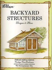 BACKYARD STRUCTURES DESIGNS AND PLANS