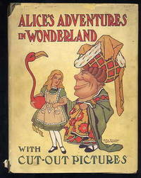 Alice's Adventures in Wonderland With Cut-Out Pictures in Colors